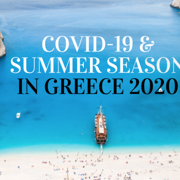 COVID-19 & SUMMER SEASON IN GREECE 2020